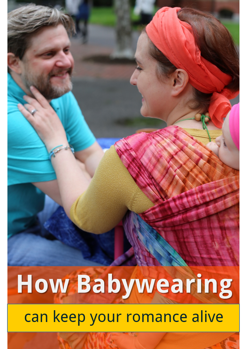 Romance After Children How Babywearing Keeps You