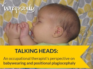 positional plagiocephaly and babywearing
